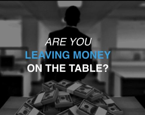 are-you-leaving-money-on-the-table